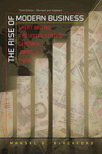 9780807832103: The Rise of Modern Business: Great Britain, the United States, Germany, Japan , and China
