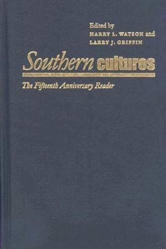 9780807832127: Southern Cultures: The Fifteenth Anniversary Reader, 1993-2008