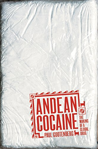 9780807832295: Andean Cocaine: The Making of a Global Drug