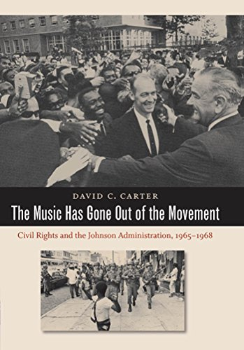 9780807832806: The Music Has Gone Out of the Movement: Civil Rights and the Johnson Administration, 1965-1968