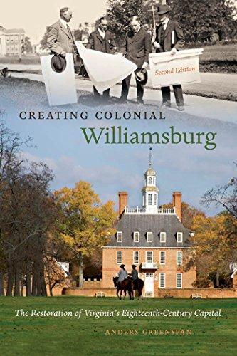 9780807833438: Creating Colonial Williamsburg: The Restoration of Virginia's Eighteenth-Century Capital