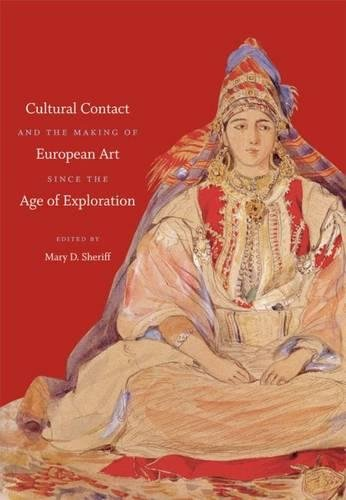 9780807833667: Cultural Contact and the Making of European Art Since the Age of Exploration