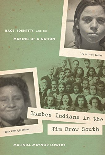 9780807833681: Lumbee Indians in the Jim Crow South: Race, Identity, and the Making of a Nation (First Peoples: New Directions in Indigenous Studies (University of North Carolina Press Hardcover))