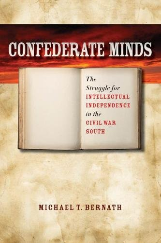 9780807833919: Confederate Minds: The Struggle for Intellectual Independence in the Civil War South (Civil War America)