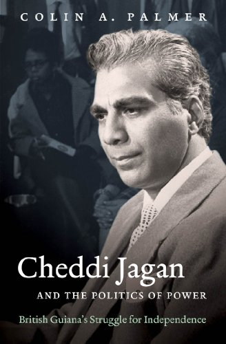 9780807834169: Cheddi Jagan and the Politics of Power: British Guiana's Struggle for Independence (H. Eugene and Lillian Youngs Lehman Series)