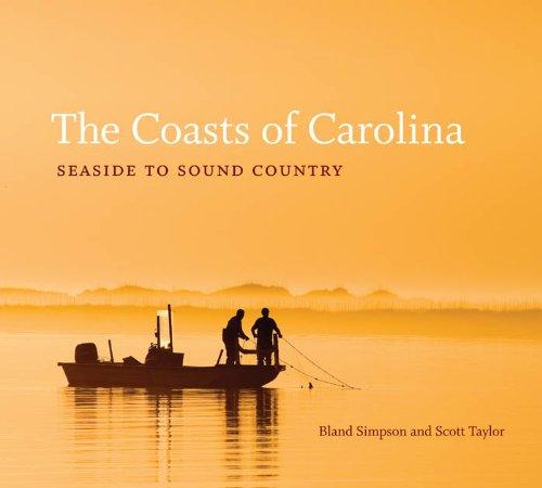 9780807834398: The Coasts of Carolina: Seaside to Sound Country