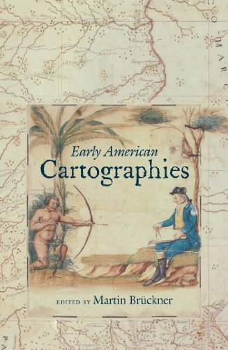 Early American Cartographies: Martin Bruckner