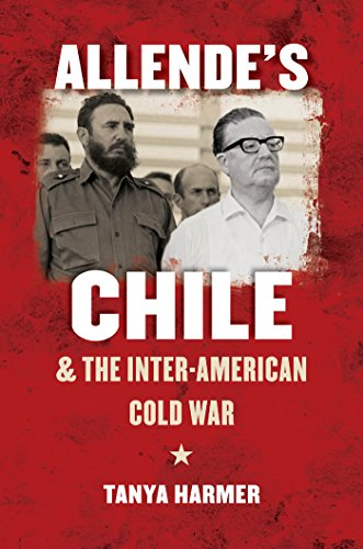9780807834954: Allende's Chile and the Inter-American Cold War (The New Cold War History)