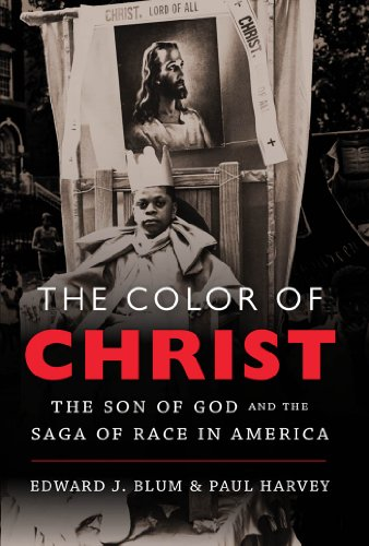 9780807835722: The Color of Christ: The Son of God and the Saga of Race in America