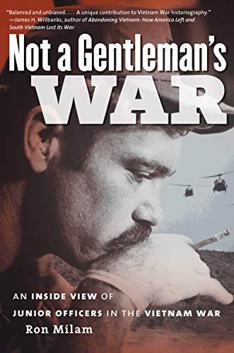 9780807837122: Not a Gentleman's War: An Inside View of Junior Officers in the Vietnam War