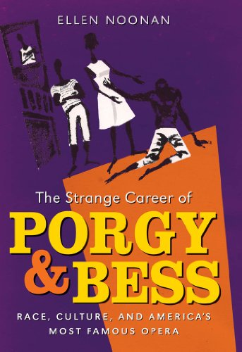 9780807837160: The Strange Career of Porgy and Bess: Race, Culture, and America's Most Famous Opera