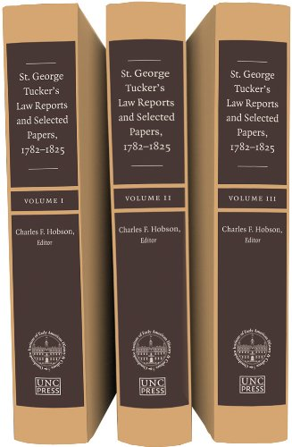 9780807837214: St. George Tucker's Law Reports and Selected Papers, 1782-1825 (Published by the Omohundro Institute of Early American History and Culture and the University of North Carolina Press)