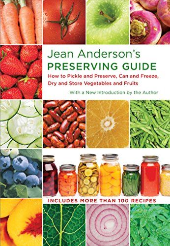 9780807837245: Jean Anderson's Preserving Guide: How to Pickle and Preserve, Can and Freeze, Dry and Store Vegetables and Fruits