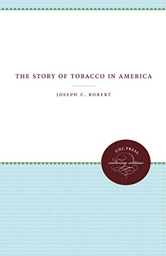 Story of Tobacco in America: Robert, Joseph C.
