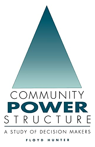 9780807840337: Community Power Structure: A Study of Decision Makers