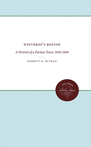 9780807840368: Winthrop's Boston: A Portrait of a Puritan Town, 1630-1649 (Published by the Omohundro Institute of Early American History and Culture and the University of North Carolina Press)