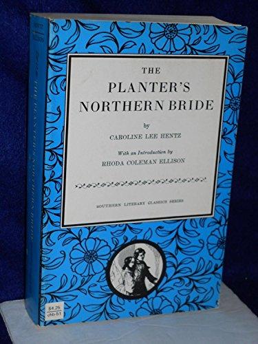 9780807840511: The Planter's Northern Bride