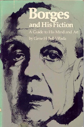9780807840757: Borges and His Fiction: A Guide to His Mind and Art