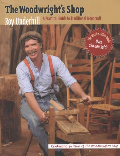 9780807840825: The Woodwright's Shop: A Practical Guide to Traditional Woodcraft