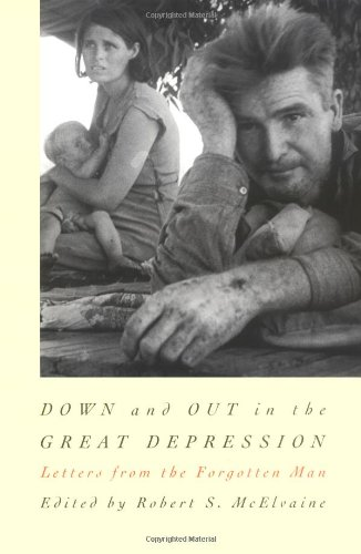 9780807840993: Down and Out in the Great Depression: Letters from the Forgotten Man