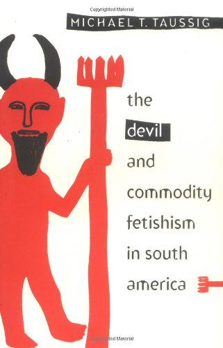 9780807841068: Devil and Commodity Fetishism in South America