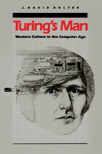 9780807841082: Turing's Man: Western Culture in the Computer Age