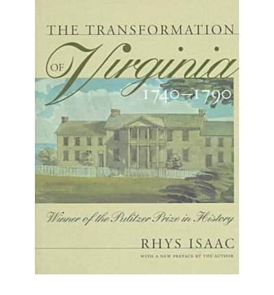 9780807841167: The Transformation of Virginia, 1740-1790 (Published for the Omohundro Institute of Early American History and Culture, Williamsburg, Virginia)