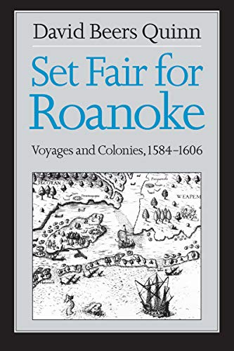 9780807841235: Set Fair for Roanoke: Voyages and Colonies, 1584-1606