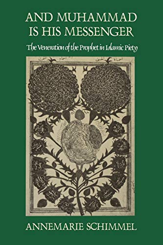9780807841280: And Muhammad Is His Messenger: The Veneration of the Prophet in Islamic Piety (Studies in Religion)
