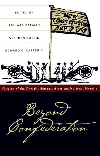 9780807841723: Beyond Confederation: Origins of the Constitution and American National Identity (Published by the Omohundro Institute of Early American History and Culture and the University of North Carolina Press)