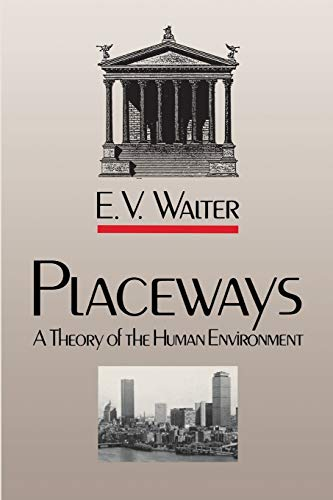 9780807842003: Placeways: A Theory of the Human Environment