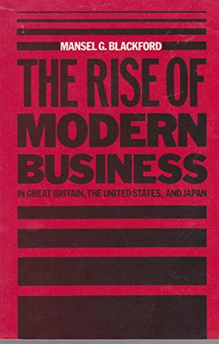 9780807842027: The Rise of Modern Business in Great Britain, the United States and Japan