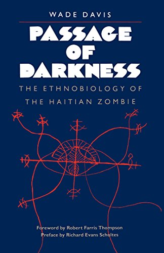 9780807842102: Passage of Darkness: The Ethnobiology of the Haitian Zombie