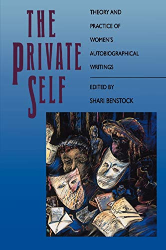 9780807842188: The Private Self: Theory and Practice of Women's Biographical Writings