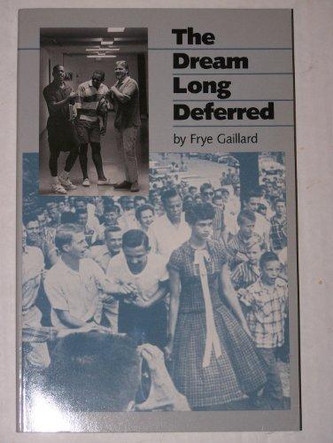 The Dream Long Deferred: Gaillard, Frye