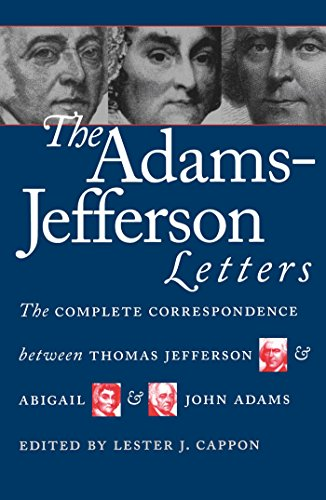 9780807842300: The Adams-Jefferson Letters: The Complete Correspondence Between Thomas Jefferson and Abigail and John Adams (Published for the Omohundro Institute of ... History and Culture, Williamsburg, Virginia)