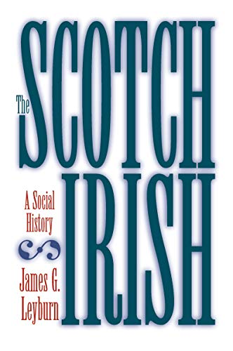 The Scotch-Irish: A Social History