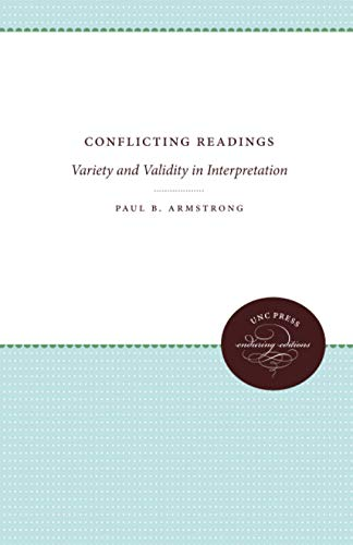 9780807842799: Conflicting Readings: Variety and Validity in Interpretation