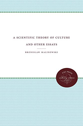 9780807842836: A Scientific Theory of Culture and Other Essays