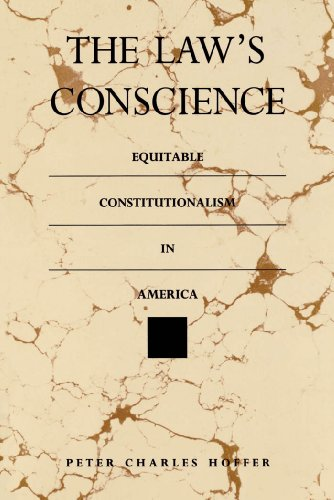 9780807842942: The Law's Conscience: Equitable Constitutionalism in America (Thornton H. Brooks Series in American Law and Society)