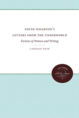 9780807843024: Edith Wharton's Letters From the Underworld: Fictions of Women and Writing