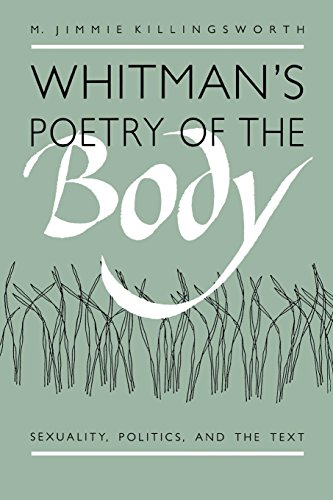 9780807843147: Whitman's Poetry of the Body: Sexuality, Politics, and the Text