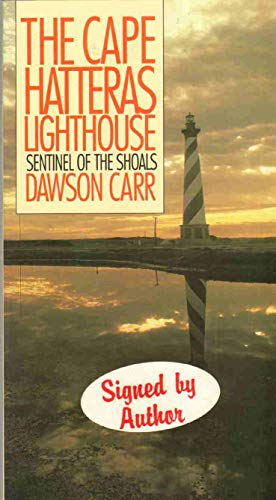 9780807843192: Cape Hatteras Lighthouse: Sentinel of the Shoals