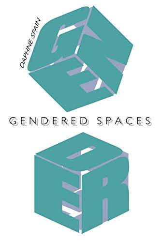 9780807843574: Gendered Spaces