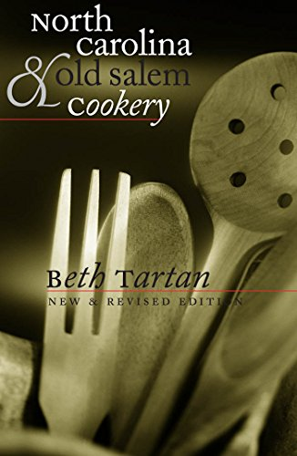 9780807843758: North Carolina and Old Salem Cookery (Chapel Hill Books)
