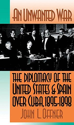 An Unwanted War : The Diplomacy of: John L. Offner