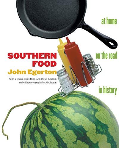 Southern Food: At Home, on the Road, in History (Chapel Hill Books): Egerton, John