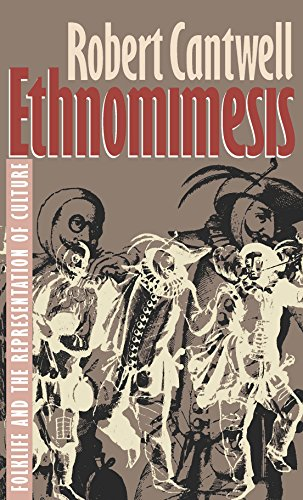 9780807844243: Ethnomimesis: Folklife and the Representation of Culture