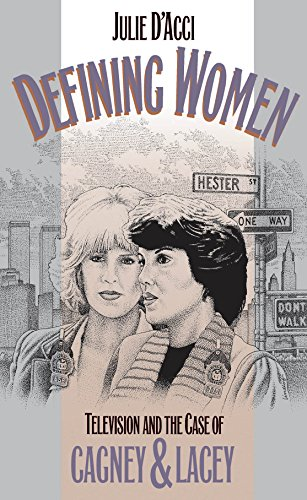 9780807844410: Defining Women: Television and the Case of Cagney and Lacey