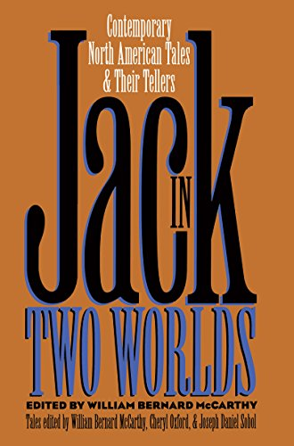 9780807844434: Jack in Two Worlds: Contemporary North American Tales and Their Tellers (Publications of the American Folklore Society)